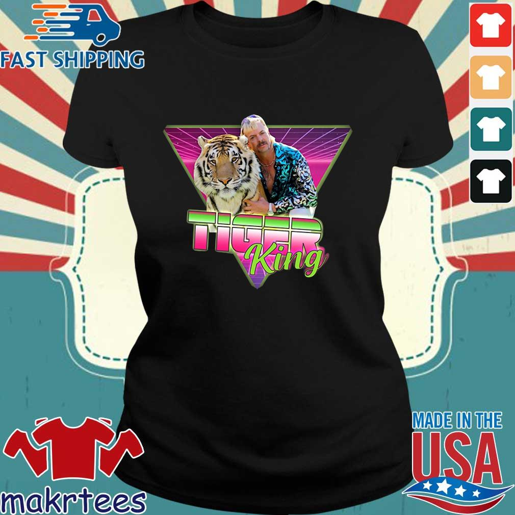Joe Exotic Joe Exotic Retro Vintage Joe Exotic Joe Exotic Tiger King Tee Shirts Ladies den