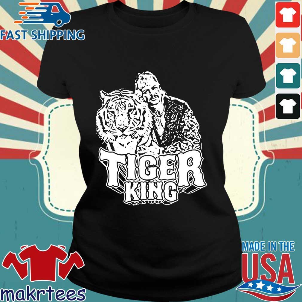 Joe Exotic Shirt Popular Culture Zoo Keeper Tiger King Shirt Ladies den