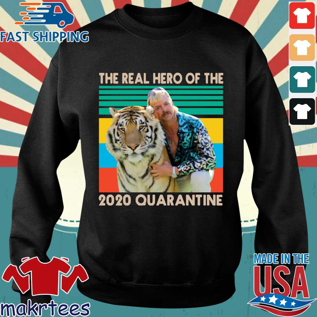 Joe Exotic The Real Hero Of The 2020 Quarantine Vintage Shirt Sweater den