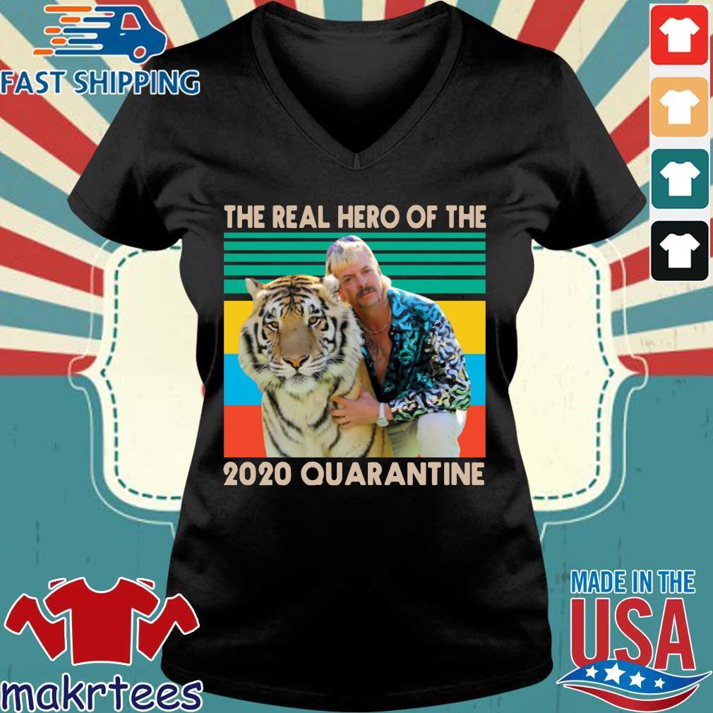 Joe Exotic The Real Hero Of The 2020 Quarantine Vintage T-Shirt Ladies V-neck den