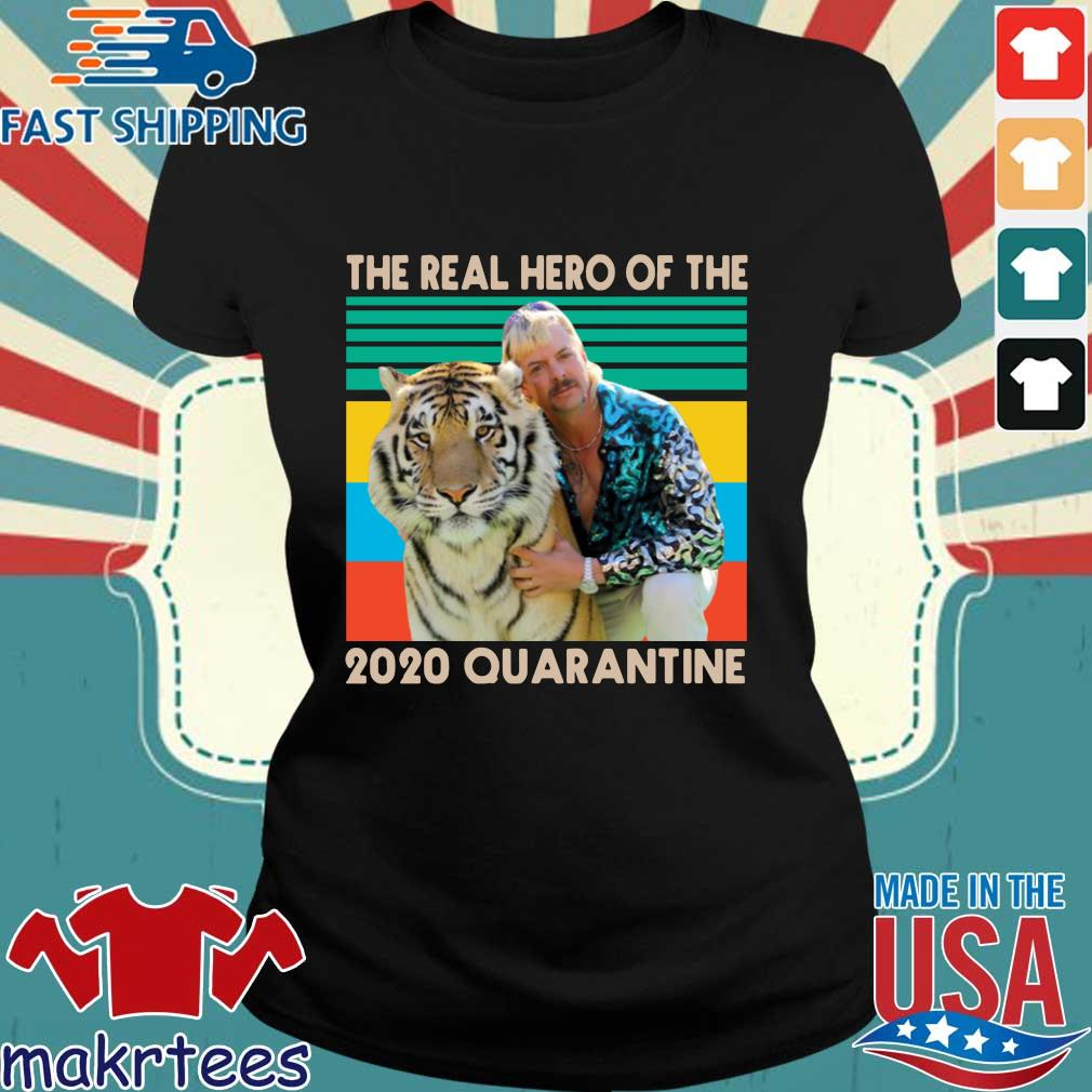 Joe Exotic The Real Hero Of The 2020 Quarantine Vintage T-Shirt Ladies den