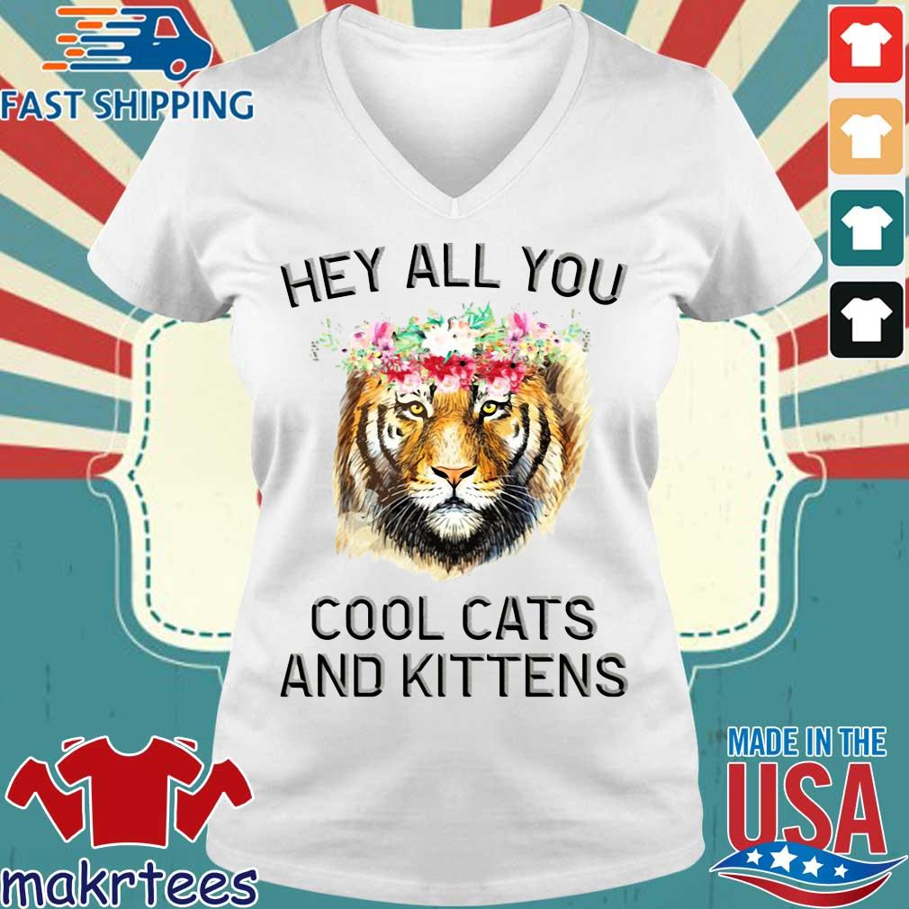 Joe Exotic Tiger Hey All You Cool Cats And Kittens Shirt Ladies V-neck trang