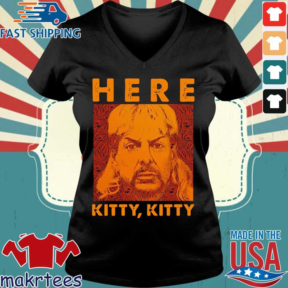 Joe Exotic Tiger King Here Kitty Kitty Shirt Ladies V-neck den