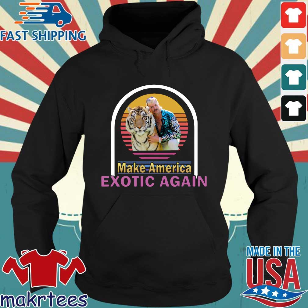 Joe Exotic Tiger King Make American Extoic Again Vintage Shirt Hoodie den