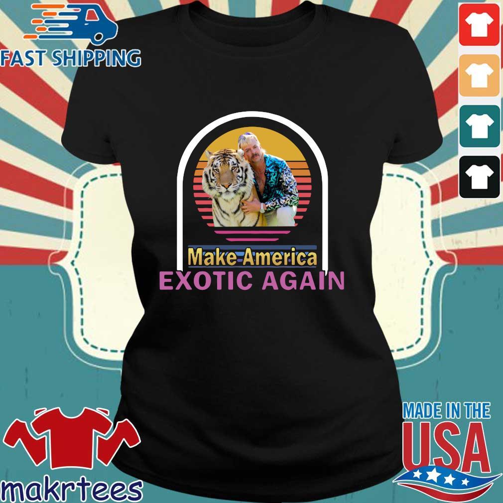 Joe Exotic Tiger King Make American Extoic Again Vintage Shirt Ladies den