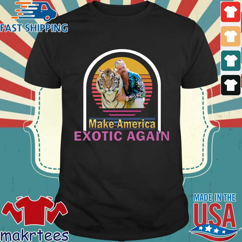 Joe Exotic Tiger King Make American Extoic Again Vintage Shirt