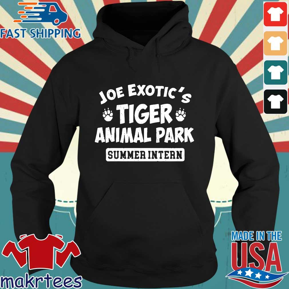 Joe Exotic's Tiger Animal Park Summer Intern Shirt Hoodie den