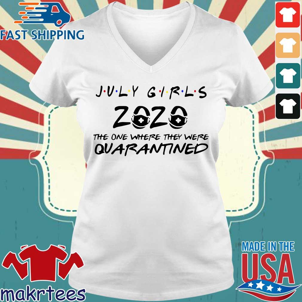 July Girls 2020 Toilet Paper Quarantined Shirt Ladies V-neck trang