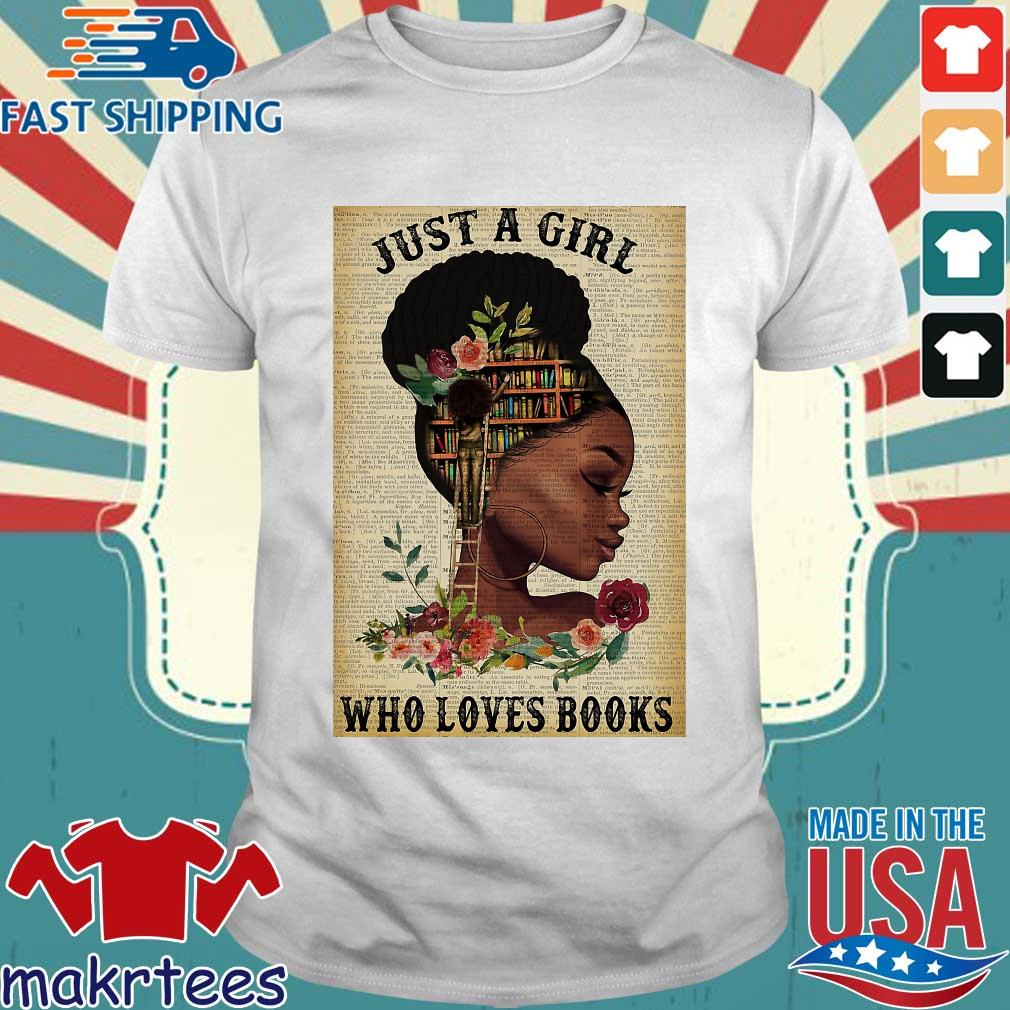 Just A Girl Who Loves Books Black Girl Reading Vertical Poster Shirt