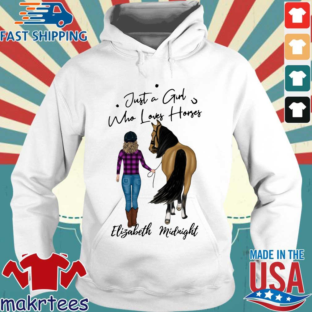 Just A Girl Who Loves Horse Elizabeth Midnight Shirt Hoodie trang