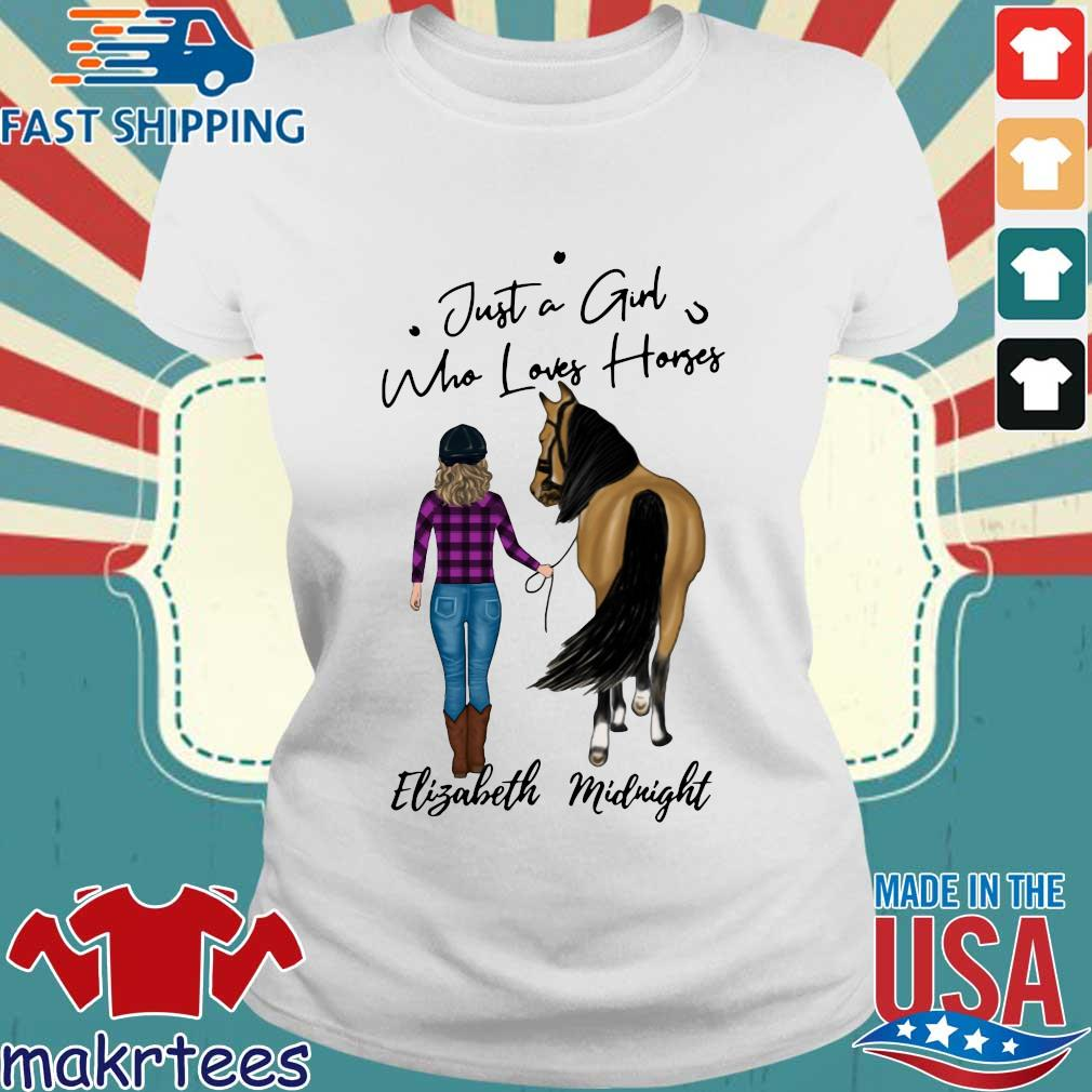 Just A Girl Who Loves Horse Elizabeth Midnight Shirt Ladies trang