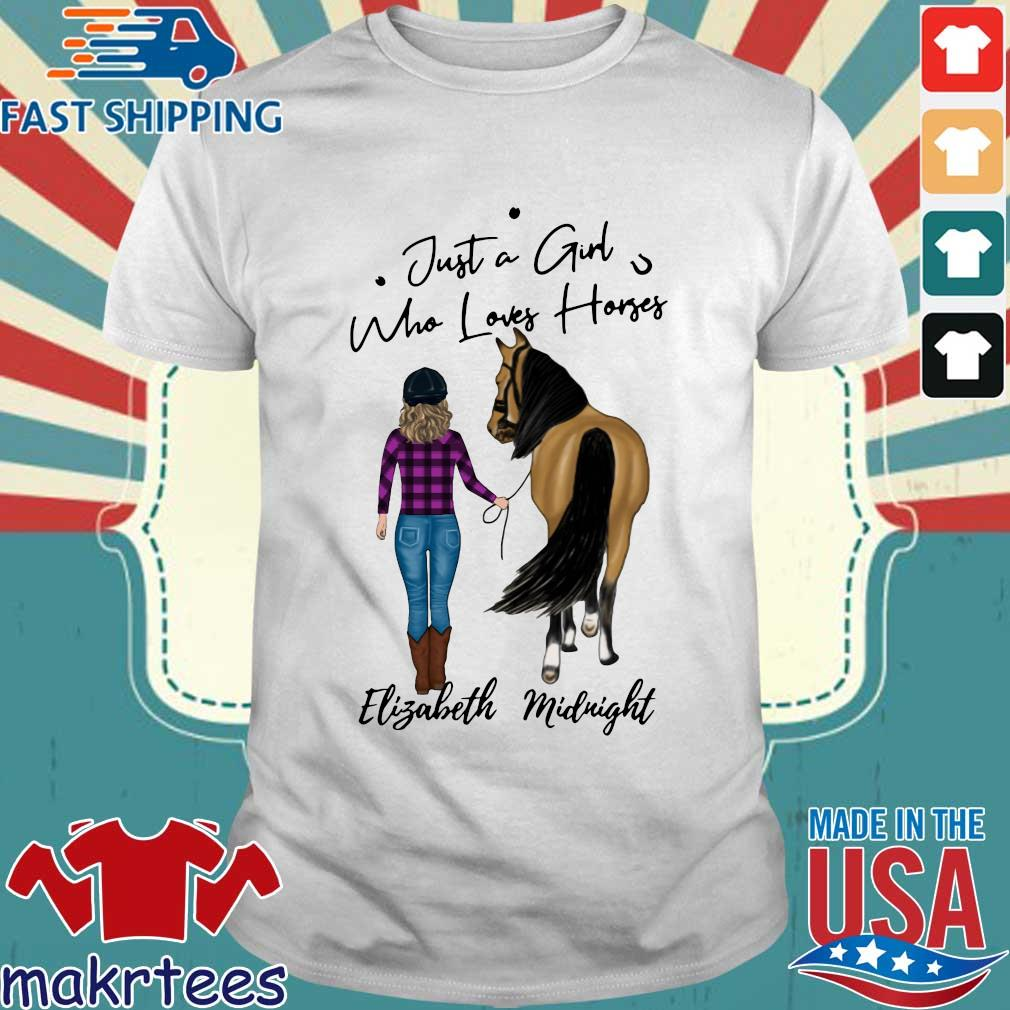 Just A Girl Who Loves Horse Elizabeth Midnight Shirt