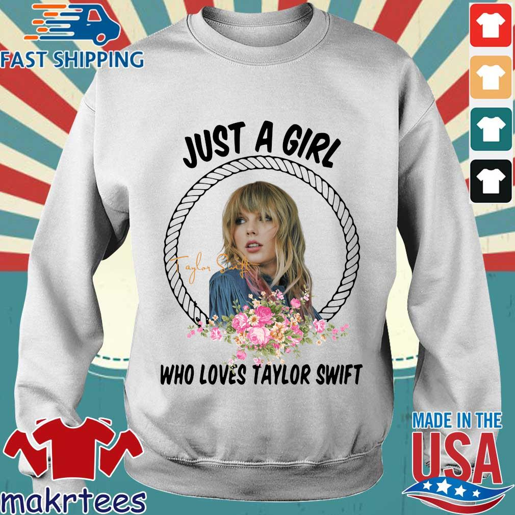 Just A Girl Who Loves Taylor Swift Shirt Sweater trang