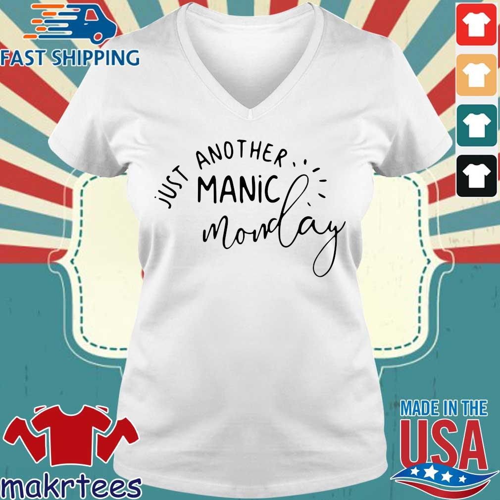 Just Another Manic Monday Shirt Ladies V-neck trang