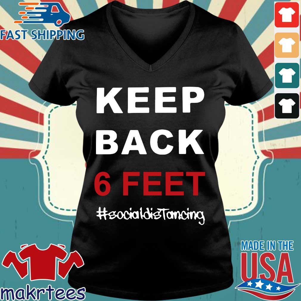 Keep Back 6 Feet Social Distancing Tee Shirt Ladies V-neck den