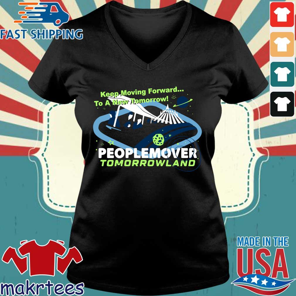 Keep Moving Forward A New Tomorrow Peoplemover Tomorrowland Shirt Ladies V-neck den