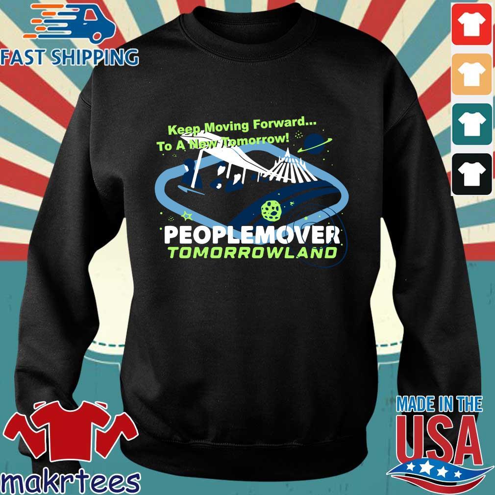 Keep Moving Forward A New Tomorrow Peoplemover Tomorrowland Shirt Sweater den