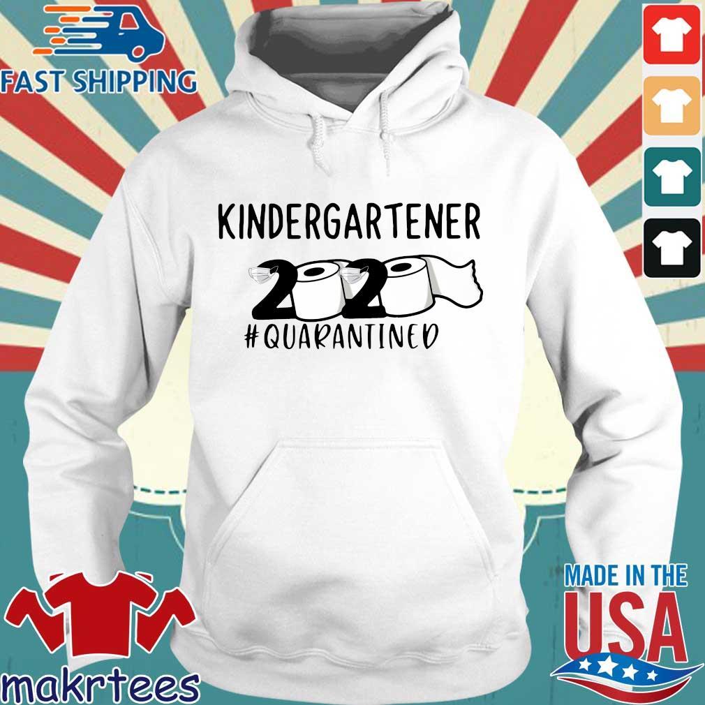 kindergartener 2020 Toilet Paper #quarantined Shirt Hoodie trang