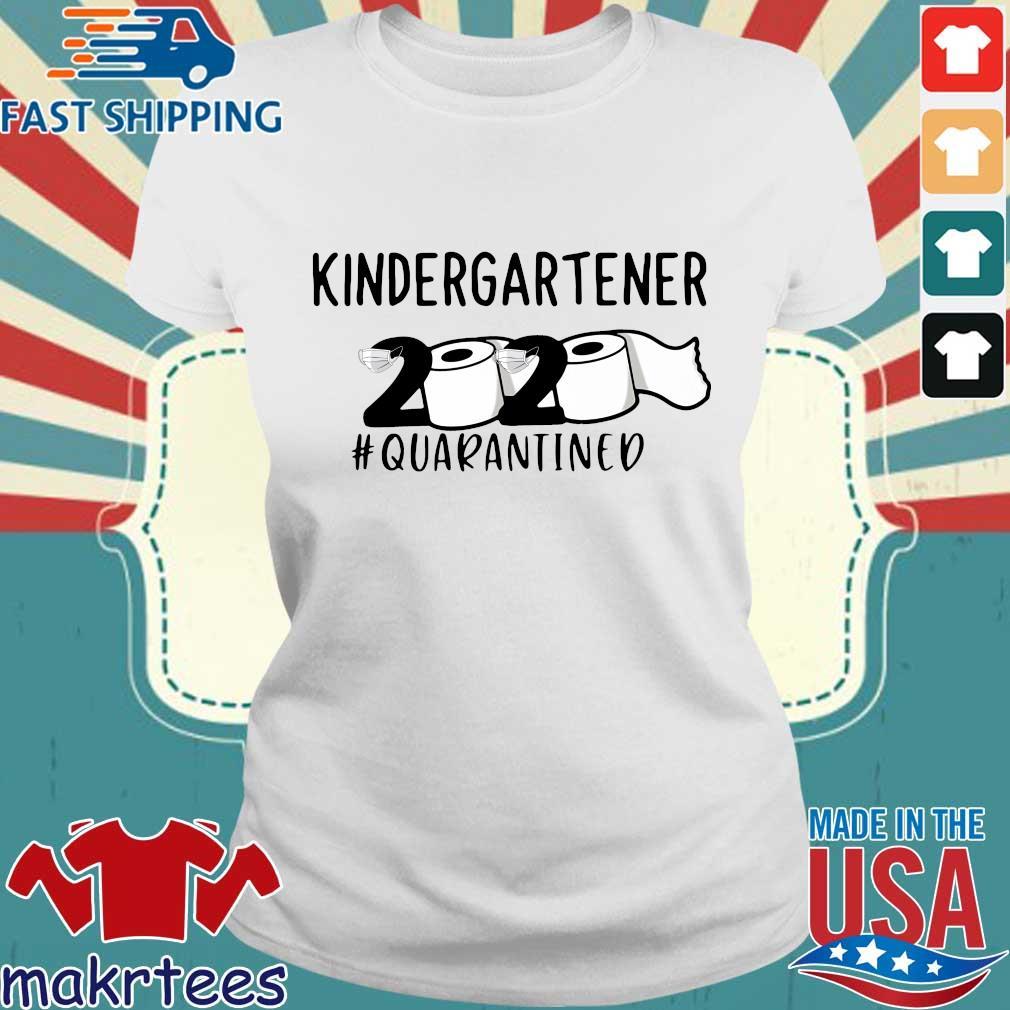 kindergartener 2020 Toilet Paper #quarantined Shirt Ladies trang