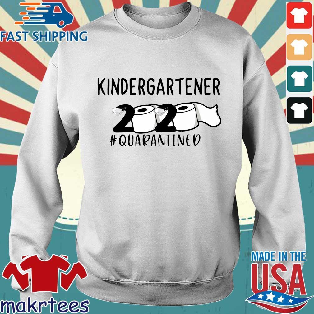 kindergartener 2020 Toilet Paper #quarantined Shirt Sweater trang