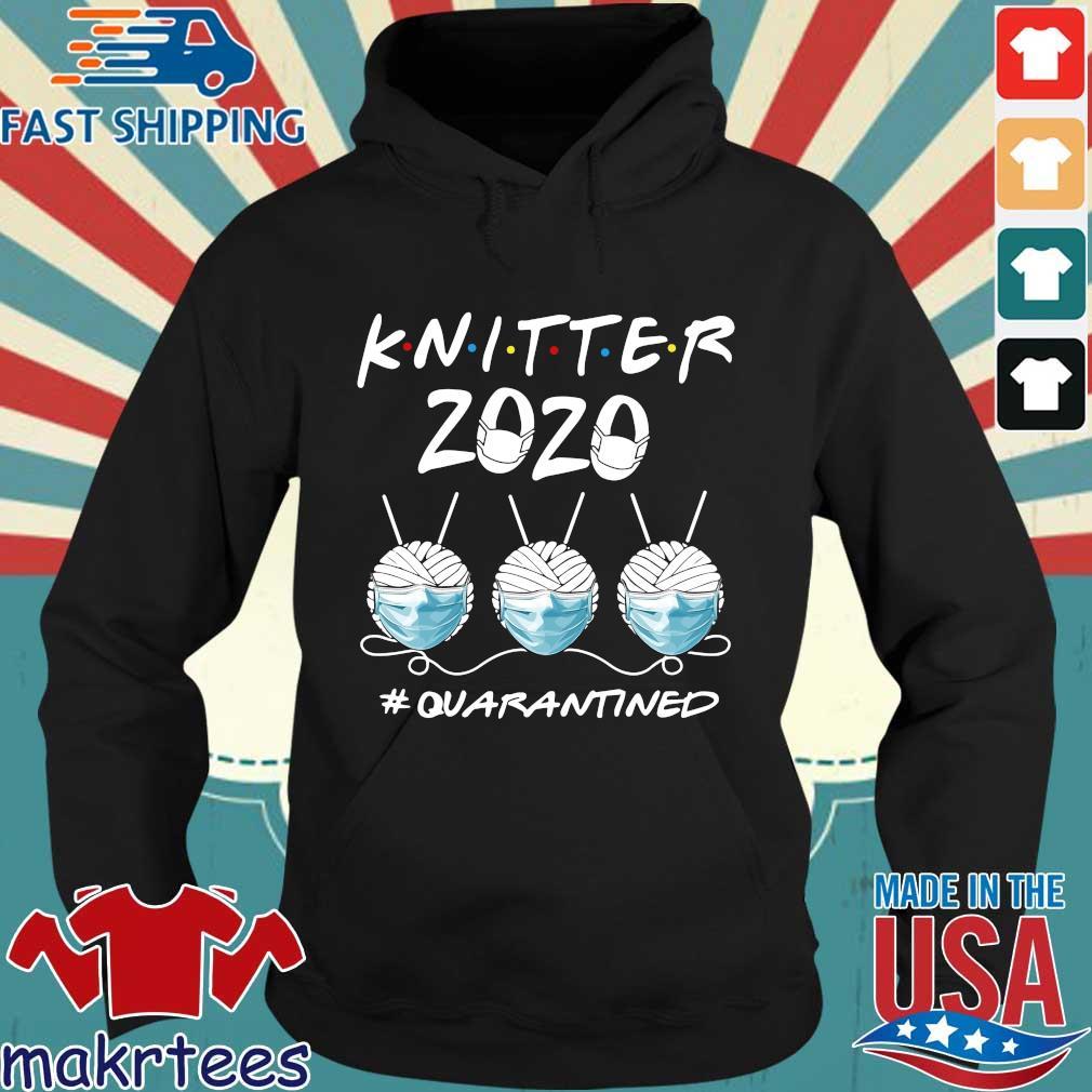 Knitter 2020 Quarantined Shirts Hoodie den