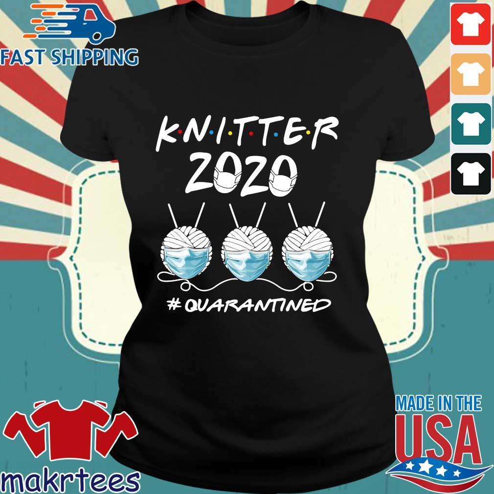 Knitter 2020 Quarantined Shirts Ladies den