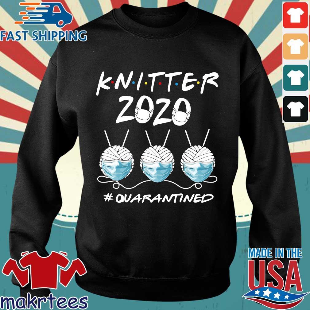 Knitter 2020 Quarantined Shirts Sweater den