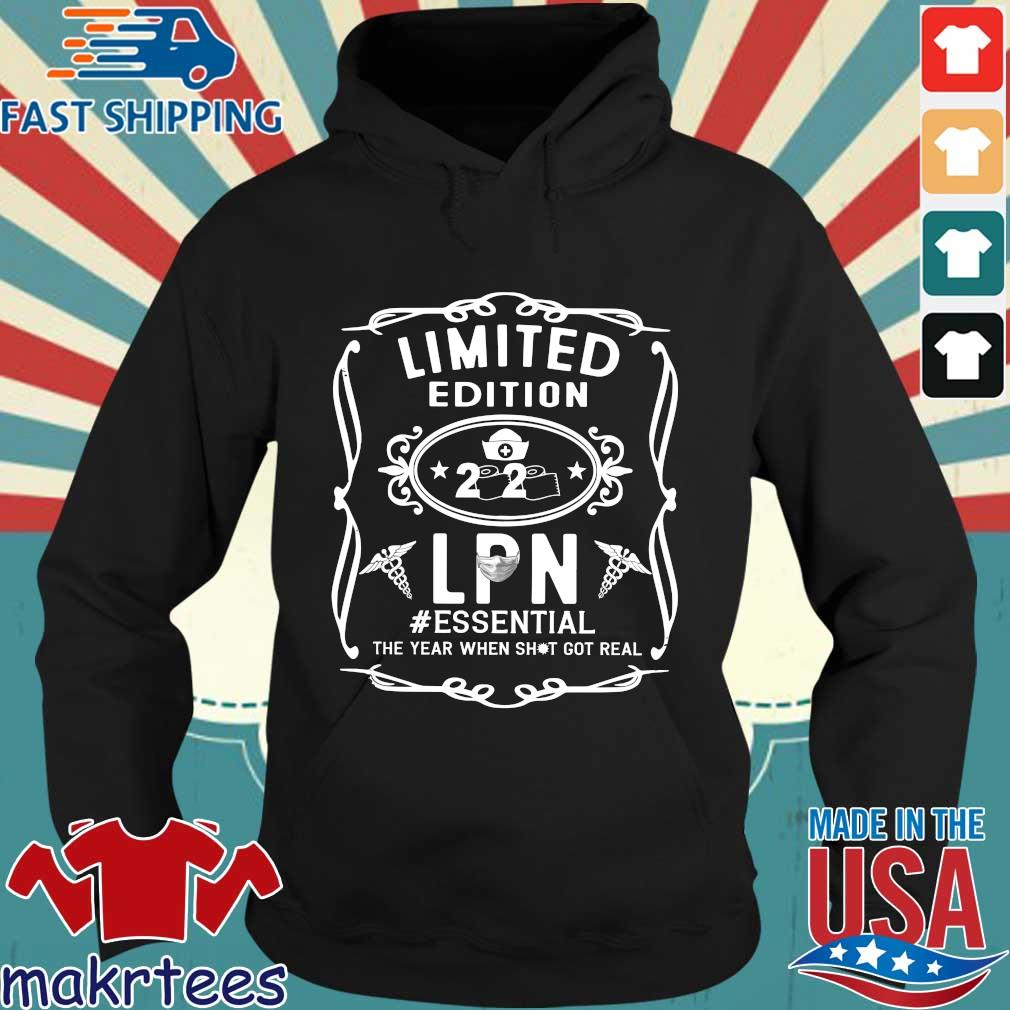 Limited Edition 2020 Lpn Essential The Year When Shit Got Real Shirt Hoodie den