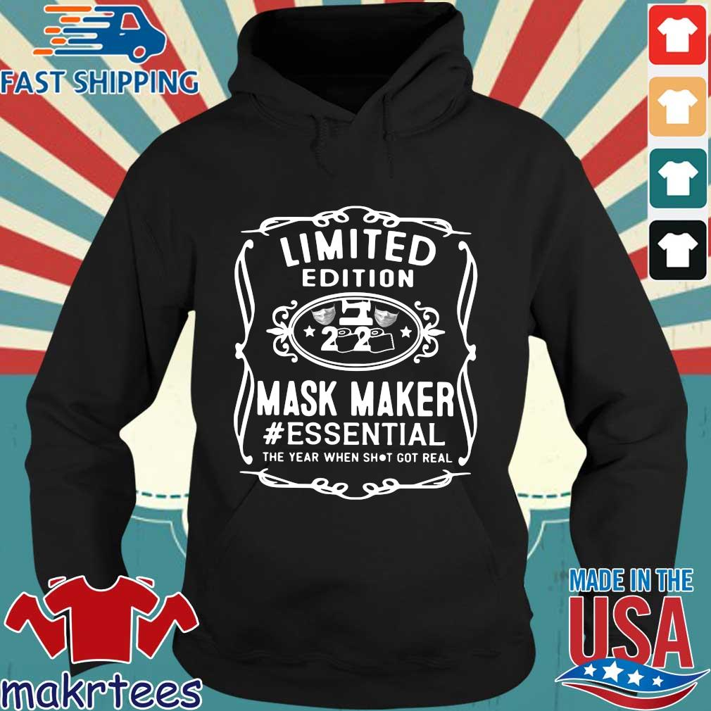 Limited Edition 2020 Mask Maker #essential The Year When Shit Got Real Shirt Hoodie den