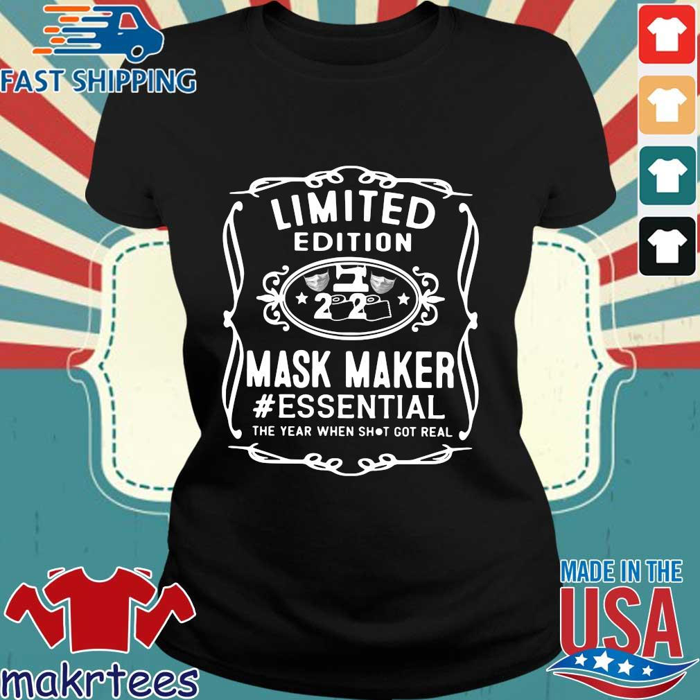 Limited Edition 2020 Mask Maker #essential The Year When Shit Got Real Shirt Ladies den