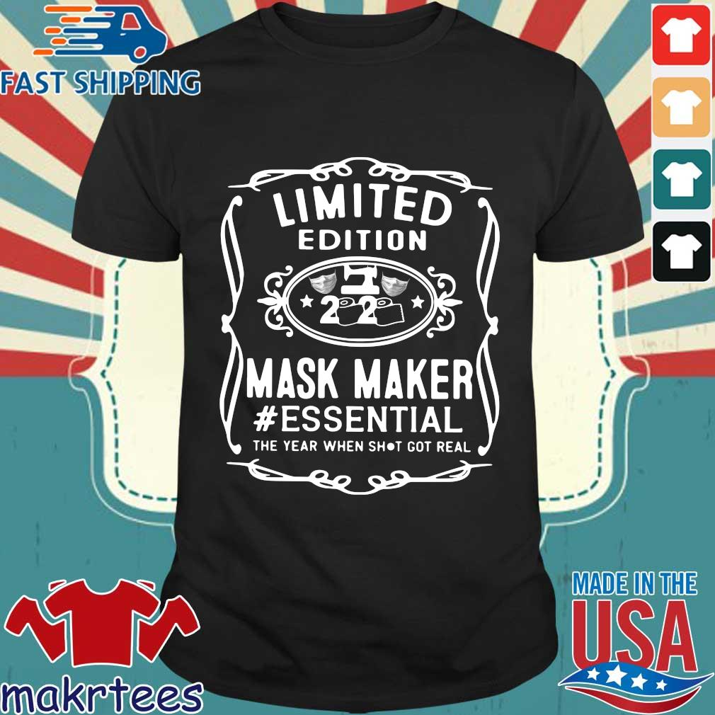 Limited Edition 2020 Mask Maker #essential The Year When Shit Got Real Shirt
