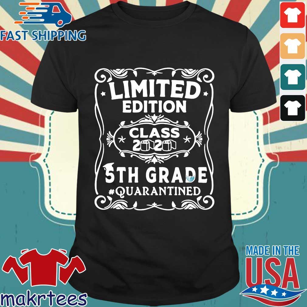 Limited Edition Class 2020 5th Grade Quarantined Shirt