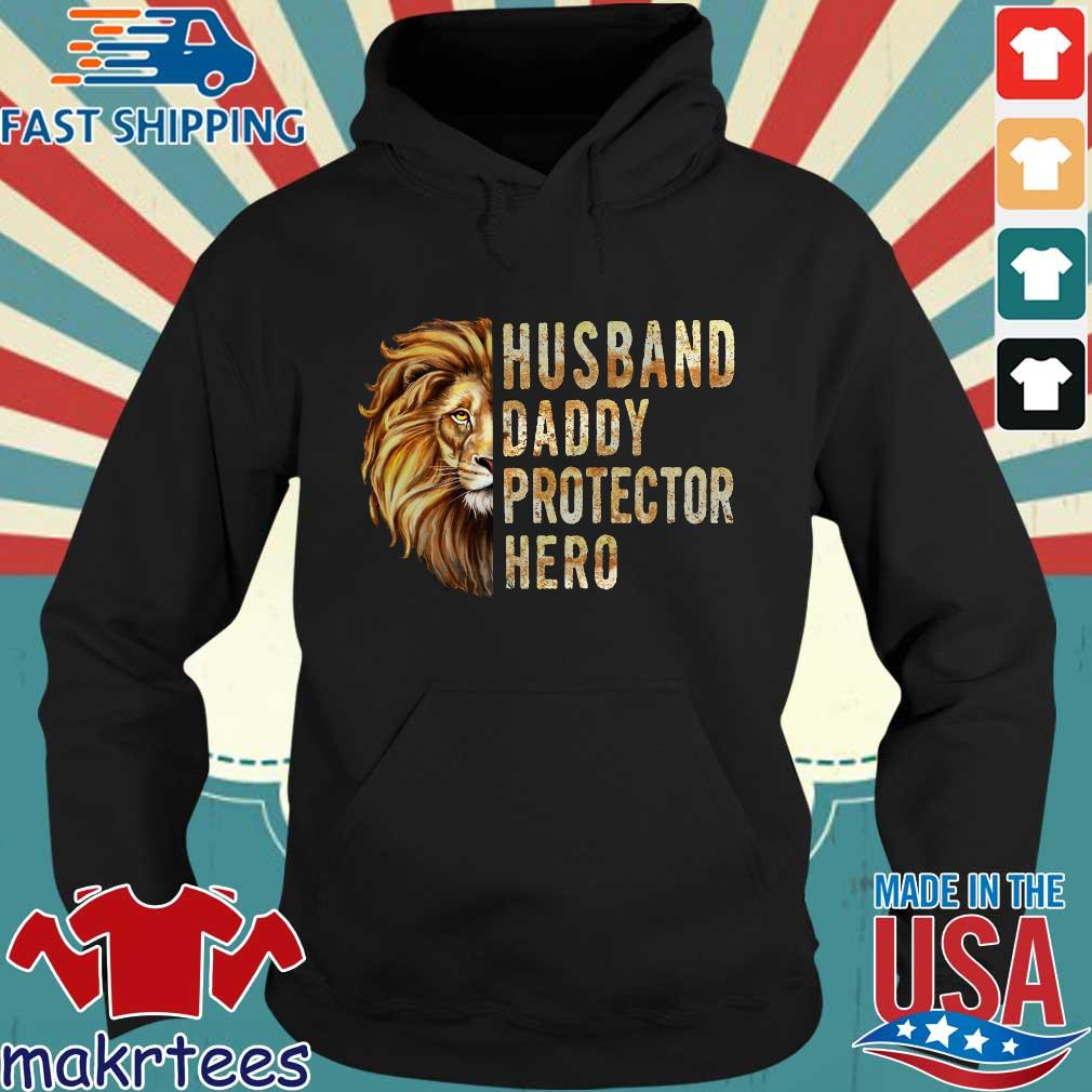 Lion Husband Daddy Protector Hero Shirt Hoodie den