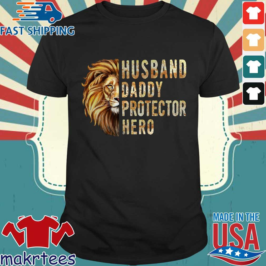 Lion Husband Daddy Protector Hero Shirt