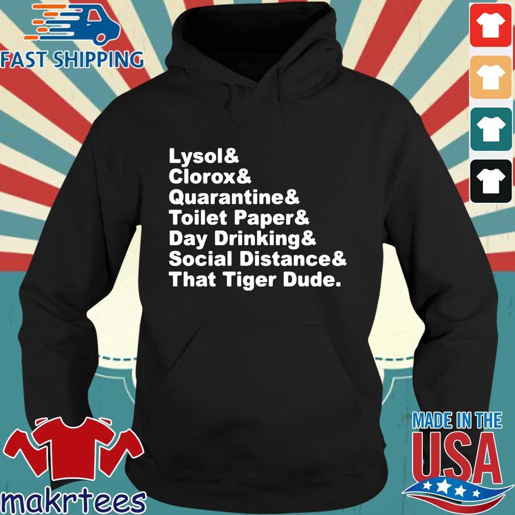Lysol Clorox Quarantine Toilet Paper Day Drinking Shirt Hoodie den