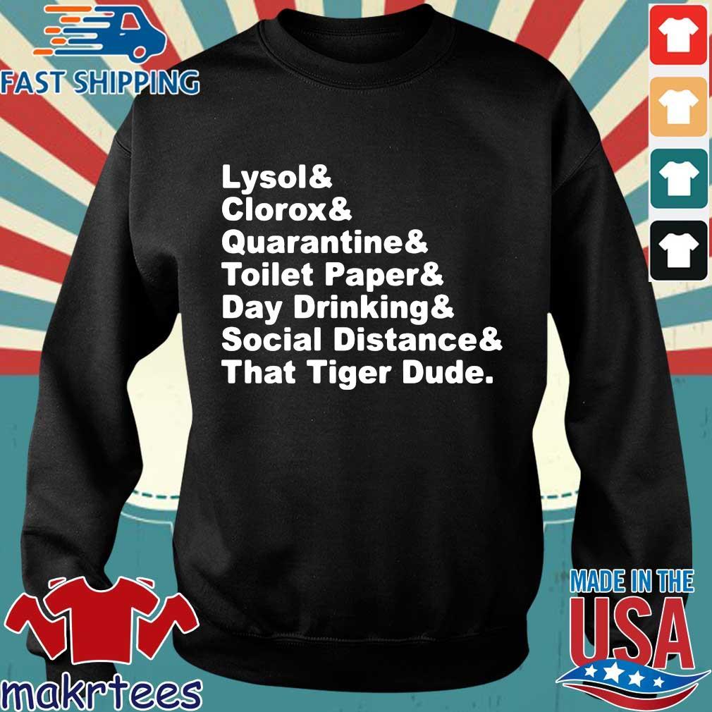 Lysol Clorox Quarantine Toilet Paper Day Drinking Shirt Sweater den