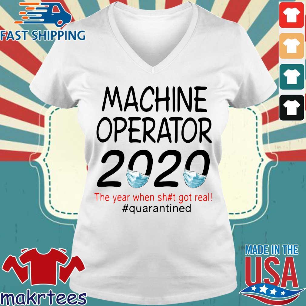 Machine Operator 2020 Quarantined Shirt Ladies V-neck trang