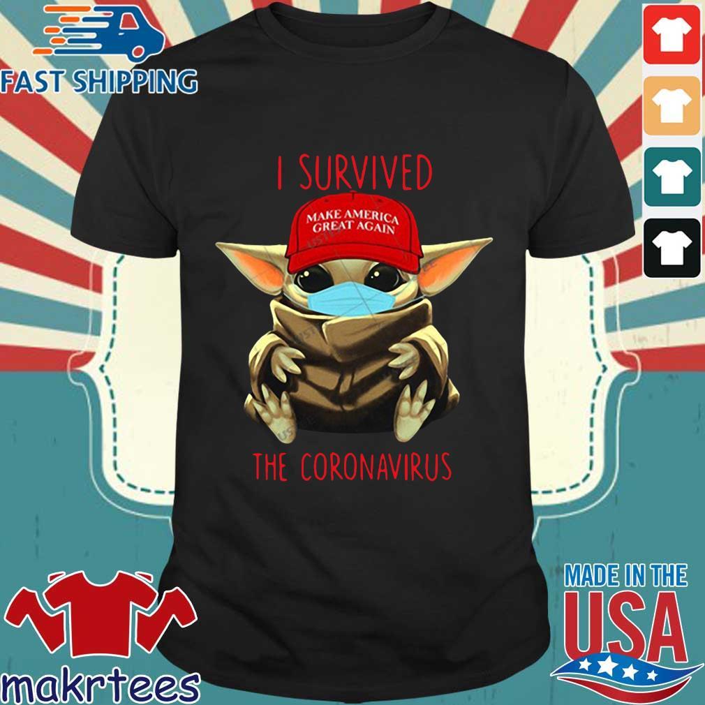 Make America Great Again Yoda Baby I Survived The Coronavirus Us Shirt