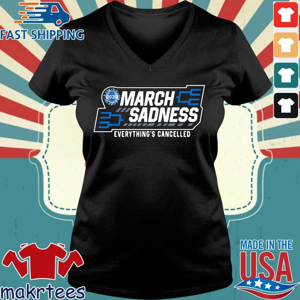 March Sadness Everythings Cancelled Parody Funny Basketball Shirts Official Tee Ladies V-neck den