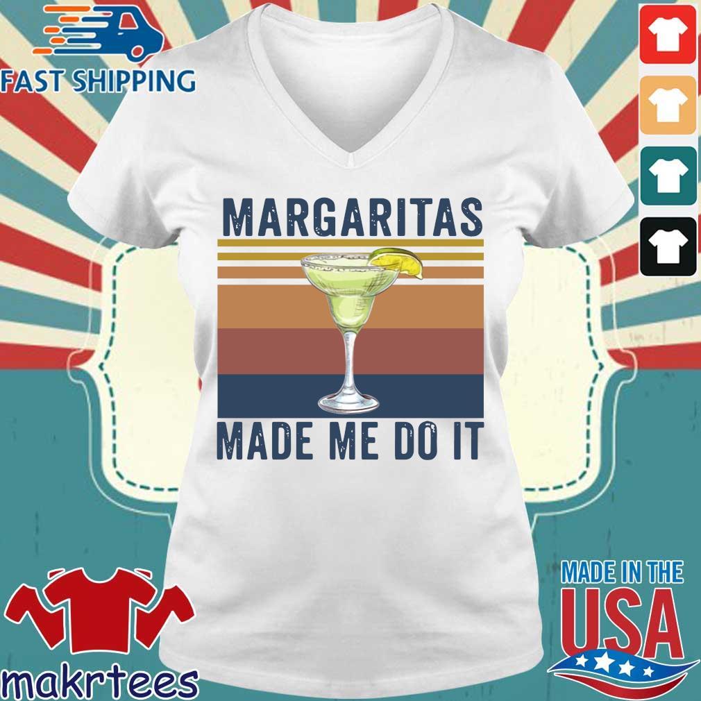 Margaritas Made Me Do It Vintage Shirt Ladies V-neck trang
