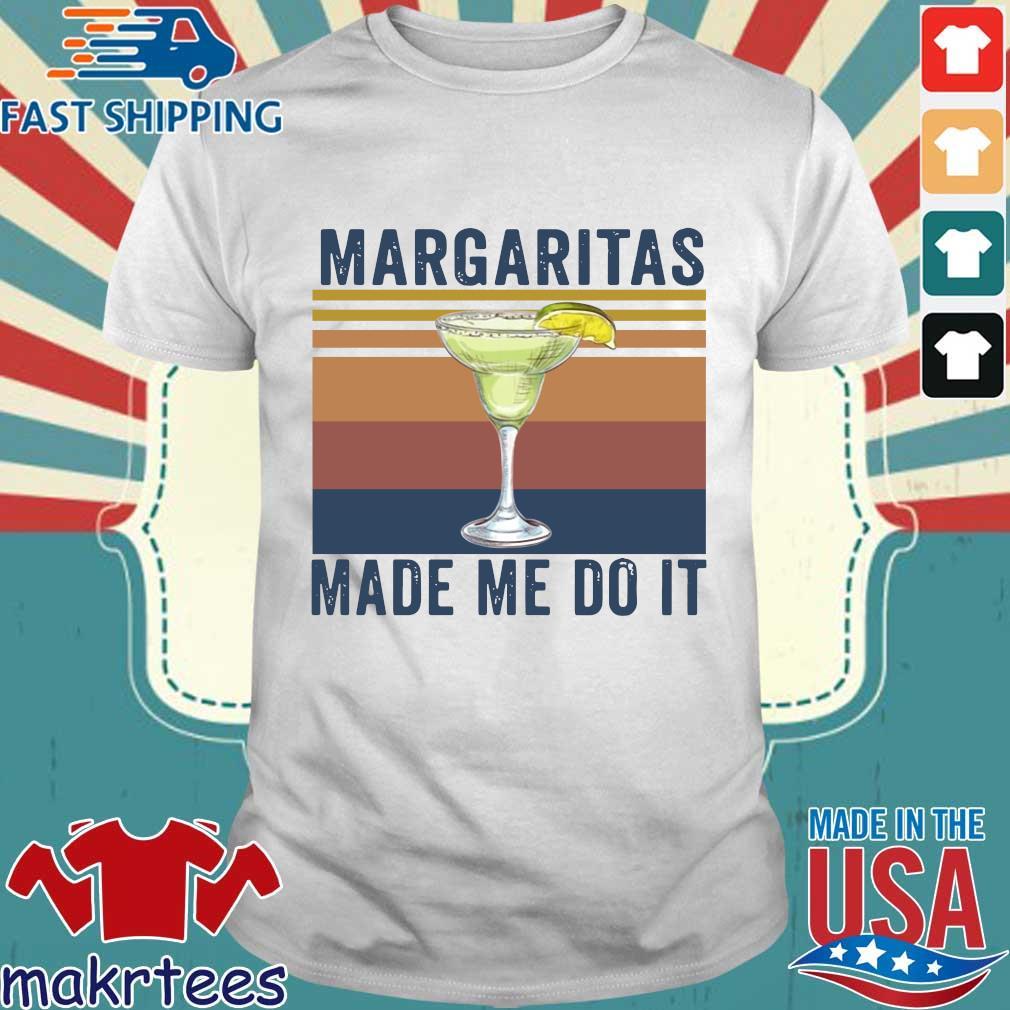 Margaritas Made Me Do It Vintage Shirt