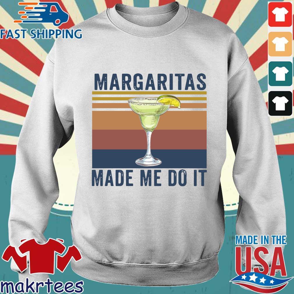 Margaritas Made Me Do It Vintage Shirt Sweater trang
