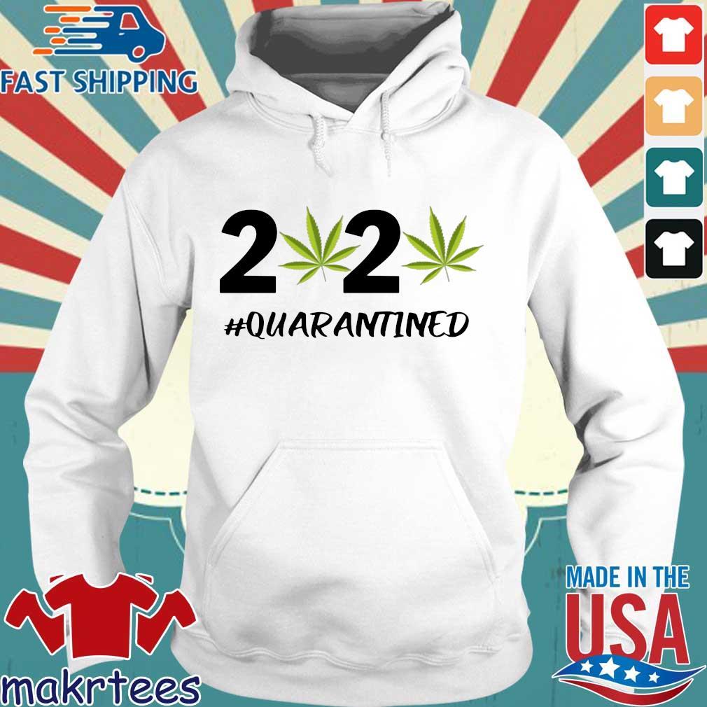 Marijuana 2020 #quarantine Shirt Hoodie trang