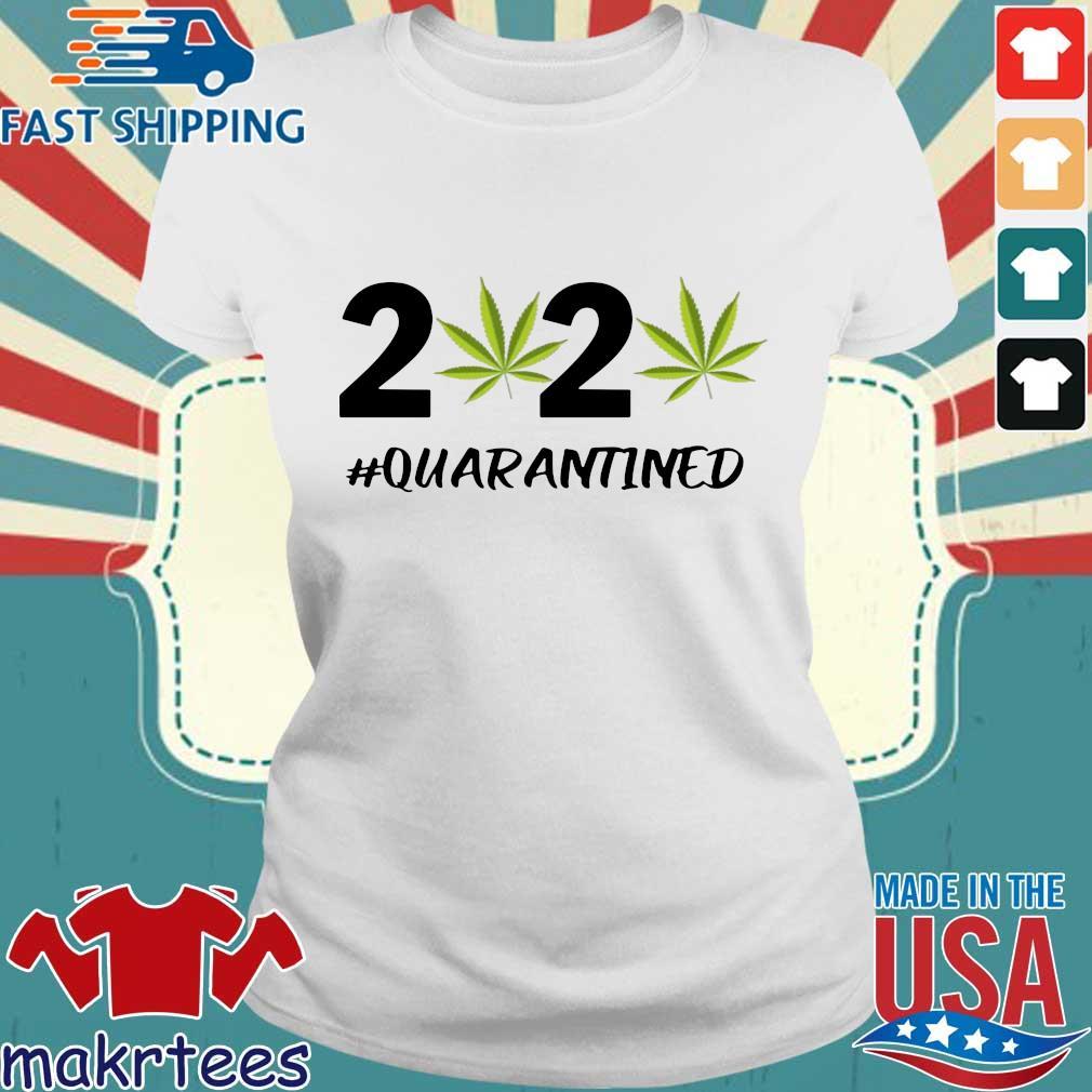 Marijuana 2020 #quarantine Shirt Ladies trang