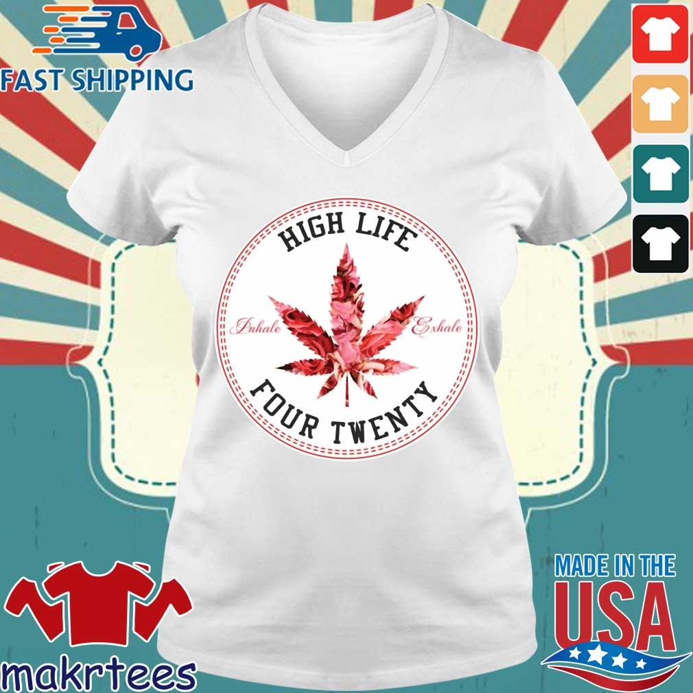 Marijuana High Life Four Twenty Shirt Ladies V-neck trang
