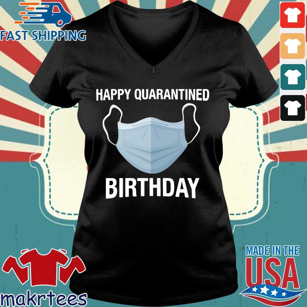 Mask Happy Quarantined Birthday Shirt Ladies V-neck den