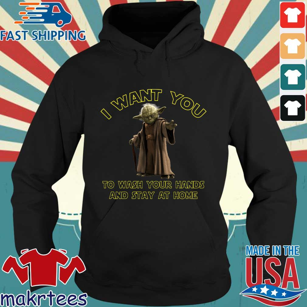 Master Yoda I Want You To Wash Your Hands And Stay At Home Shirt Hoodie den