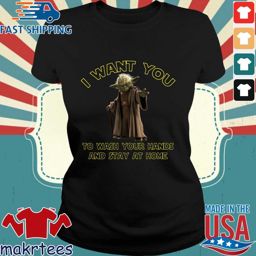 Master Yoda I Want You To Wash Your Hands And Stay At Home Shirt Ladies den
