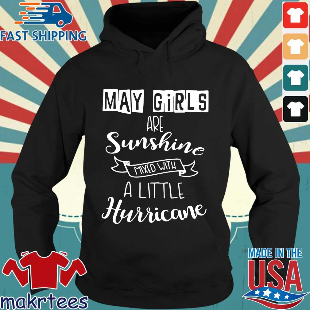 May Girls Are Sunshine Mxed With A Little Hurricane 2020 Shirt Hoodie den