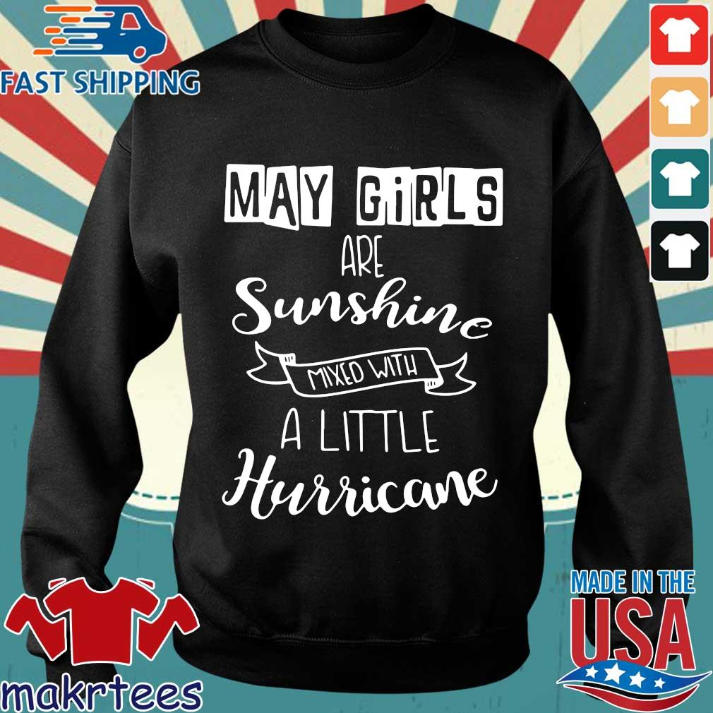 May Girls Are Sunshine Mxed With A Little Hurricane 2020 Shirt Sweater den